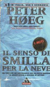Tempo di Neve, tempo di Smilla...P.Høeg-Il Senso di Smilla per la neve