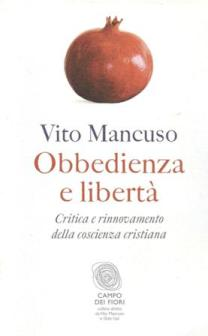 Mancuso_Obbedienza e Libertà 001