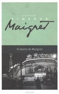 """G. Simenon-IL MORTO DI MAIGRET. Cechi, Italiani, Polacchi, """"stranieri"""" si aggirano nelle strade di Parigi..."""