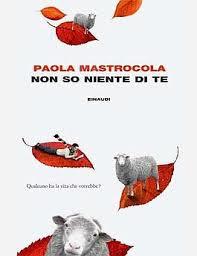 NON SO NIENTE DI TE_MASTROCOLA
