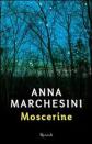 Moscerine di Anna Marchesini