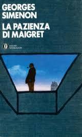 la pazienza di Maigret1