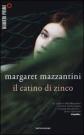 il catino di zinco_Mazzantini