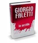 io_uccido_giorgio_faletti_libro