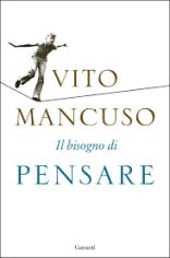 IL BISOGNO DI PENSARE-MANCUSO2017