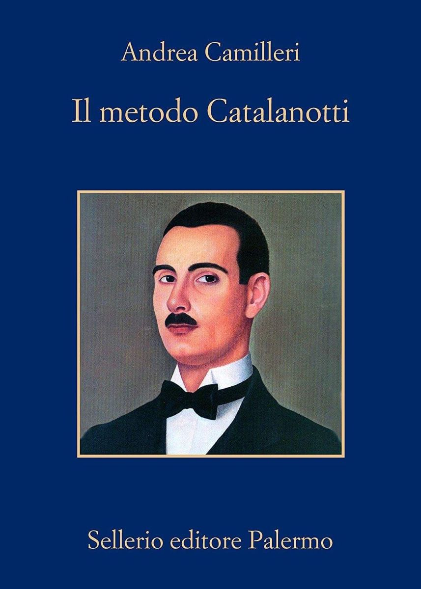 A.Camilleri-IL METODO CATALANOTTI. Svolte pericolose tra Amore, Stanislawskij e Psicopatologia