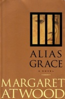 Margaret Atwood- ALIAS GRACE- ANCHOR BOOKS 1997-USA-CANADA. Kindle books